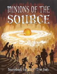 Minions of the Source