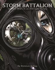 Storm Battalion - Twisted Wars in an Alternate History