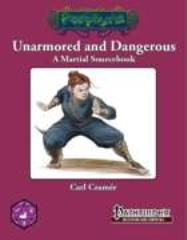 Unarmored and Dangerous