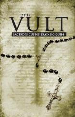 Deus Vult - Sacerdos Custos Training Guide