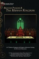 Brother Ptolemy & the Hidden Kingdom