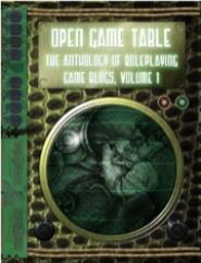 Open Game Table - The Anthology of Roleplaying Game Blogs #1