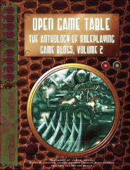 Open Game Table - The Anthology of Roleplaying Game Blogs #2