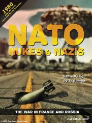 NATO, Nukes, & Nazis 2 - The War in France & Russia