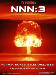 NNN - 3, Nippon, Nukes, & Nationalists