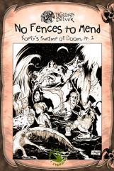 No Fences to Mend - Kopfy's Swamp of Doom Part 1