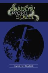 Shadow, Sword & Spell - Expert Core Rulebook