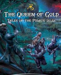 Queen of Gold, The - Tales of the Pirate Isles