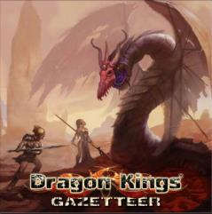 Dragon Kings - Gazetteer