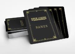 Open Legend Bane Deck