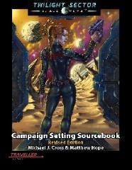 Twilight Sector - Campaign Setting Sourcebook (Revised Edition)