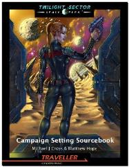 Twilight Sector - Campaign Setting Sourcebook (Reprint Edition)