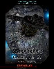"Starfarer's Gazette, The #1 ""Valediction Freeport, Trick of the Light, Civilian Vehicles"""