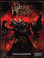 Dark Heresy (1st Printing)