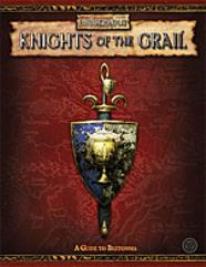 Knights of the Grail - A Guide to Bretonnia
