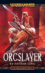 Gotrek & Felix #8 - Orcslayer