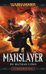 Gotrek & Felix #9 - Manslayer