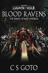 Dawn of War I Omnibus - The Blood Ravens