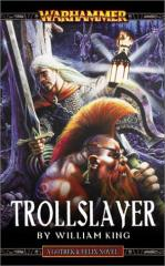 Gotrek & Felix #1 - Trollslayer