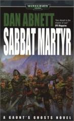 Gaunt's Ghosts - The Saint #4, Sabbat Martyr