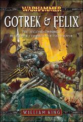 Gotrek & Felix (The Second Omnibus)