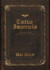 Tactica Imperialis - A History of the Later Imperial Crusades