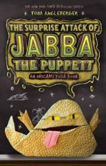 Origami Yoda #4 - The Surprise Attack of Jabba the Puppett