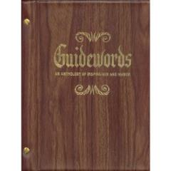 Guidewords - An Anthology of Inspiration and Humor