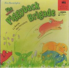 Piggyback Brigade, The
