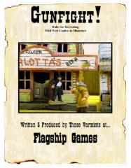 Gunfight! - Rules for Recreating Wild West Combat in Miniature