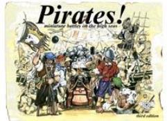 Pirates! - Miniature Battles on the High Seas (3rd Edition)