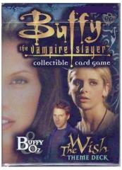 Class of '99 - The Wish, Buffy & Oz Theme Deck