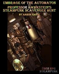 Umbrage of the Automaton & Professor Hawkstein's Steampunk Scavenger Hunt