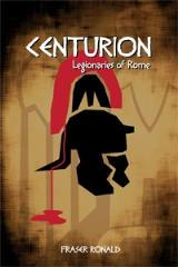 Centurion - Legionaries of Rome