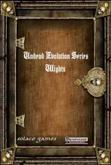 Undead Evolution Series - Wights (2nd Edition)