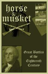 Horse and Musket - Great Battles of the 18th Century