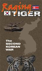 Raging Tiger - The Second Korean War