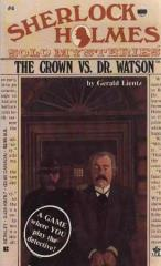 Crown Vs. Doctor Watson, The