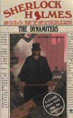 Dynamiters, The