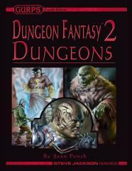 Dungeon Fantasy #2 - Dungeons
