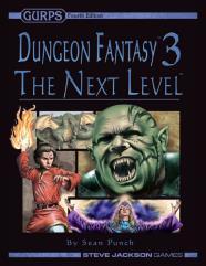 Dungeon Fantasy #3 - The Next Level