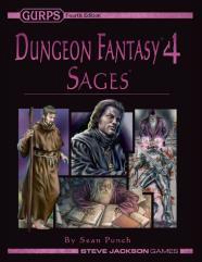 Dungeon Fantasy #4 - Sages