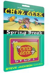 Chez Geek - Spring Break