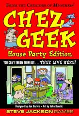 Chez Geek - House Party Edition