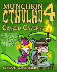 Munchkin Cthulhu 4 - Crazed Caverns