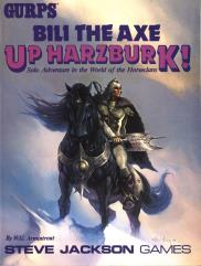 Horseclans - Bili the Axe - Up Harzburk!