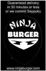 Ninja Burger Guaranteed Delivery Poster