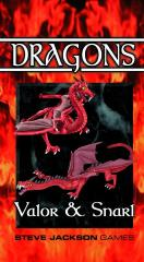 Dragons - Valor & Snarl