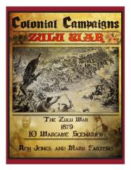 Colonial Campaigns - The Zulu War, 1879 (2nd Edition)