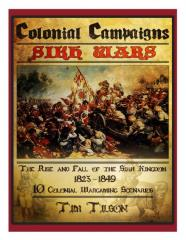 Colonial Campaigns - Sikh Wars, The Rise & Fall of the Sikh Kingdom 1823-1849